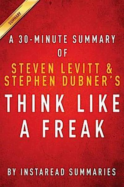 Summary of Think Like a Freak