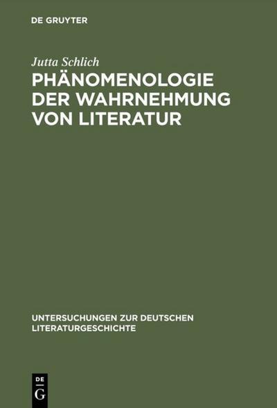 Phänomenologie der Wahrnehmung von Literatur