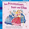 Von Prinzessinnen, Feen und Elfen: Der Bücherbär: Klassiker für junge Hörer:
