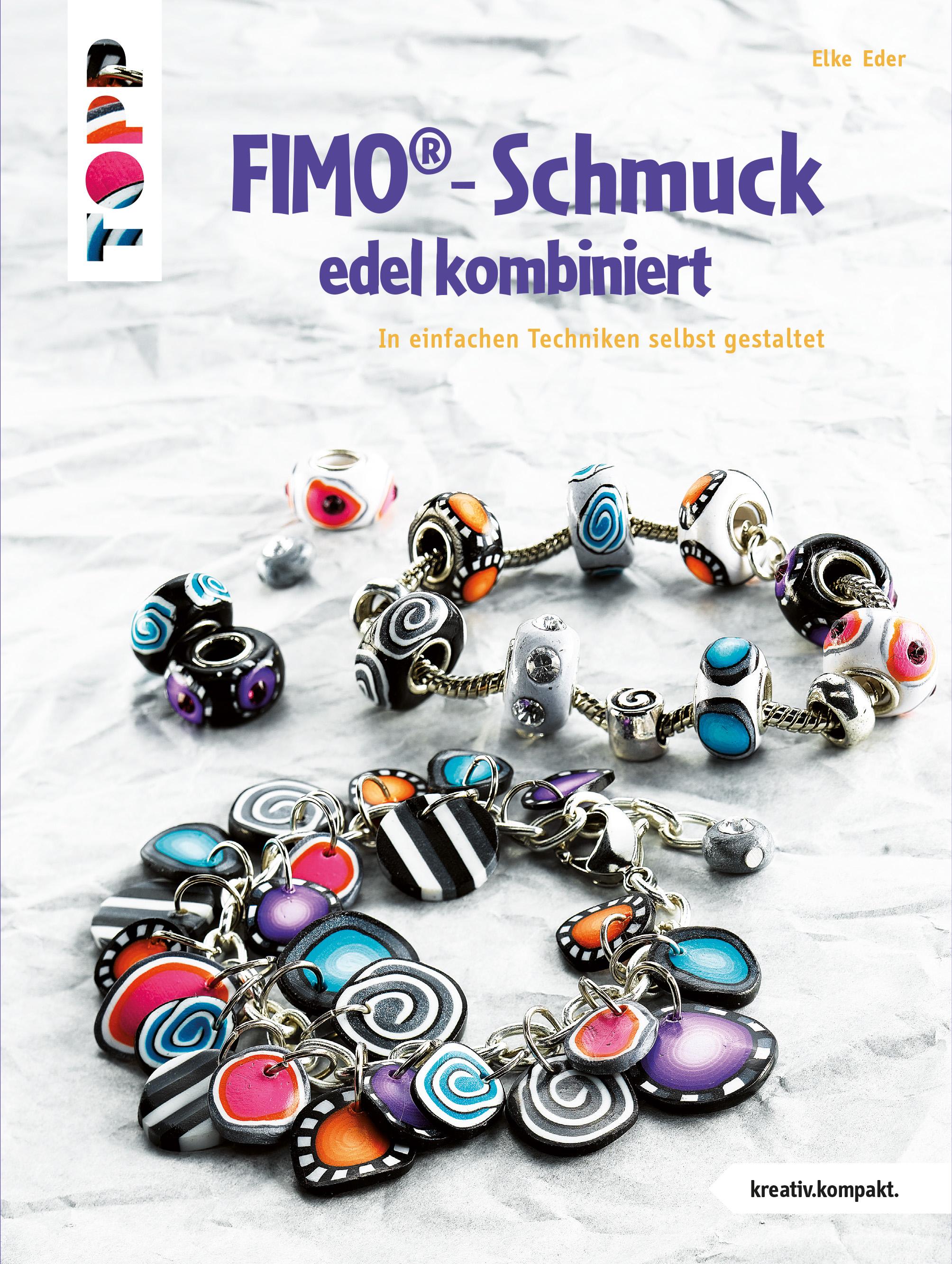 FIMO-Schmuck edel kombiniert Elke Eder 9783772449703