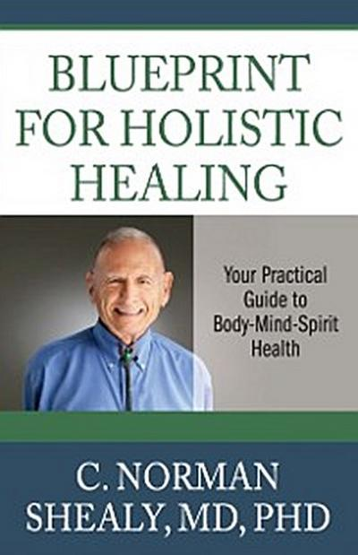 Blueprint for Holistic Healing