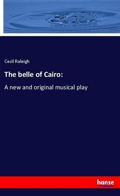 The belle of Cairo: