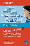 Großer Lernwortschatz Französisch aktuell