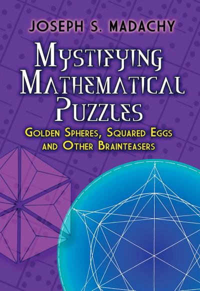 Mystifying Mathematical Puzzles