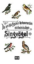 Die am häufigsten vorkommenden einheimischen Singvögel