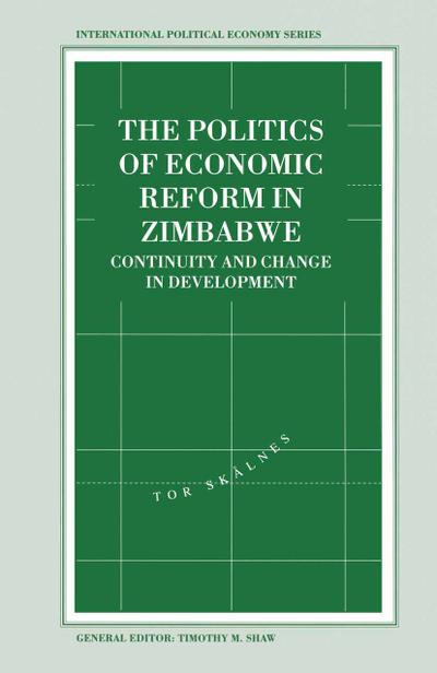 The Politics of Economic Reform in Zimbabwe