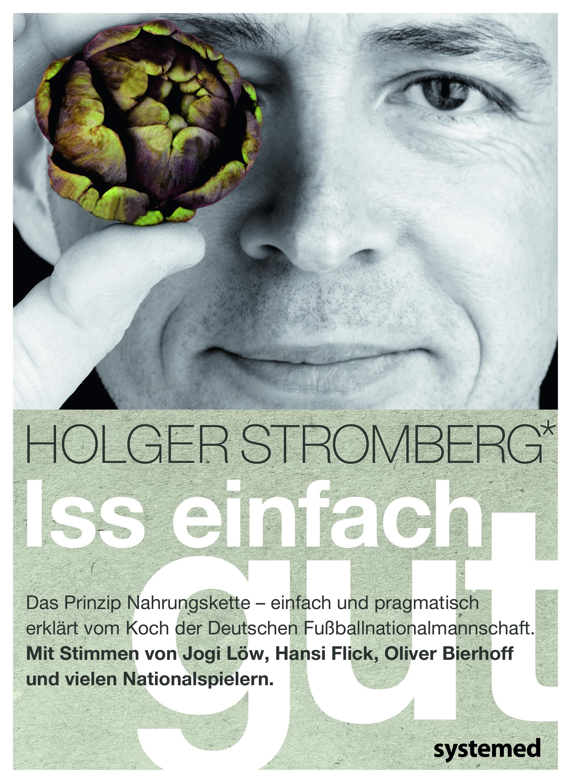 Iss einfach gut Holger Stromberg