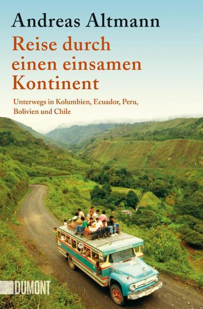 Reise durch einen einsamen Kontinent