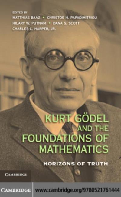 Kurt Godel and the Foundations of Mathematics