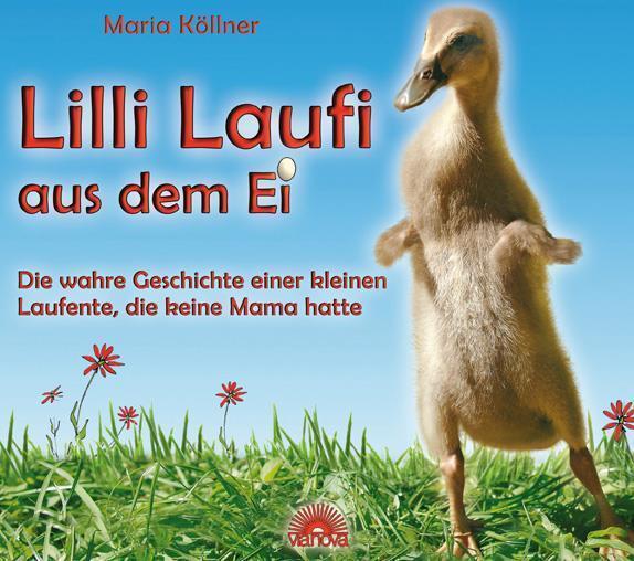 Lilli Laufi aus dem Ei Maria Köllner