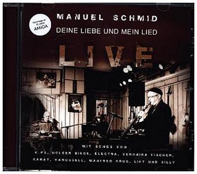 Deine Liebe Und Mein Lied-Live