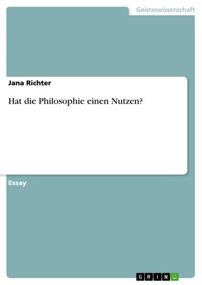 Hat die Philosophie einen Nutzen?