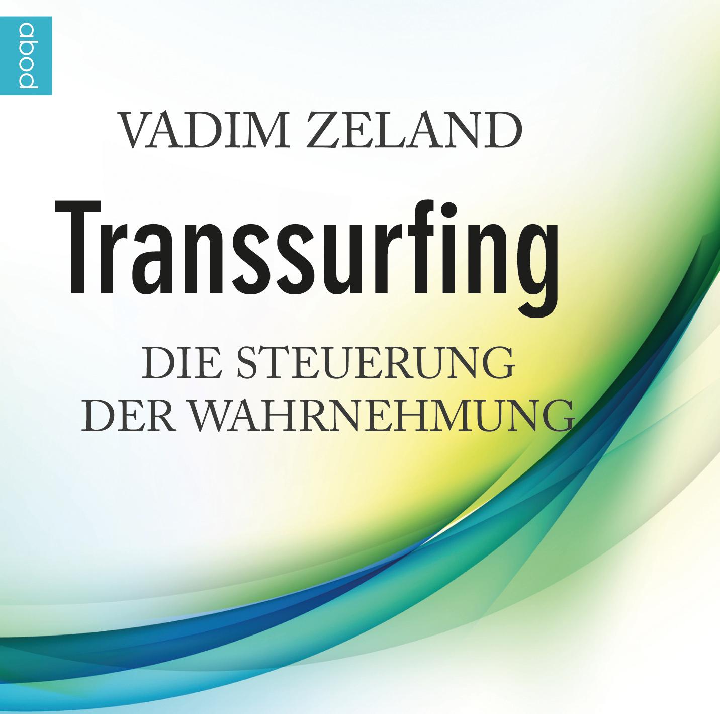 Transsurfing Vadim Zeland