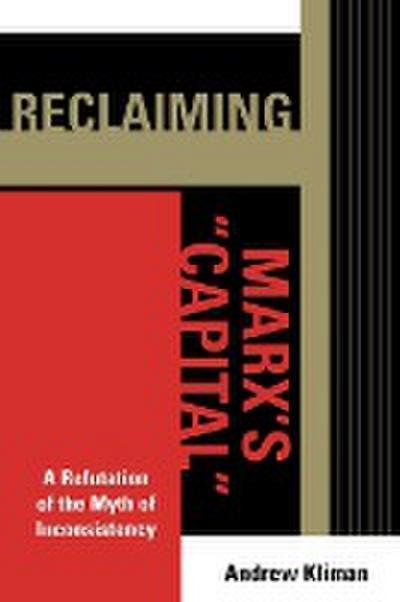 Reclaiming Marx's Capital