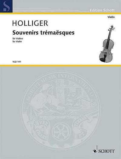 Souvenirs trémaësques: Fassung für Violine. Violine.: Fassung für Violine. Schwierigkeit: 5 (Edition Schott)