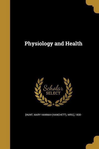 PHYSIOLOGY & HEALTH
