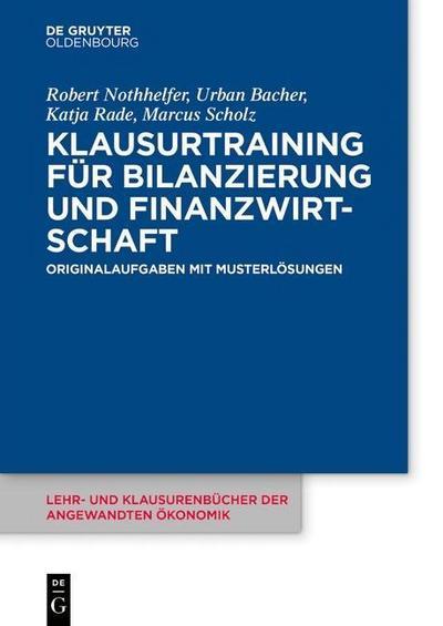 Klausurtraining für Bilanzierung und Finanzwirtschaft