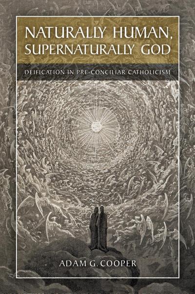 Naturally Human, Supernaturally God