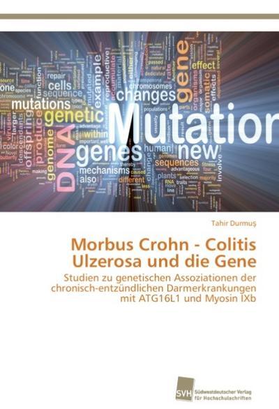 Morbus Crohn - Colitis Ulzerosa und die Gene