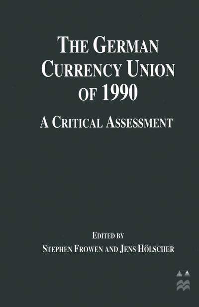 The German Currency Union of 1990