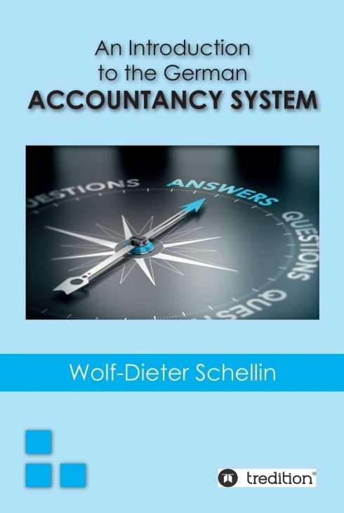An Introduction to the Geman Accountancy System Wolf-Dieter Schellin