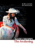 9780007480692 - Kate Chopin: The Awakening (Collins Classics) - Buch