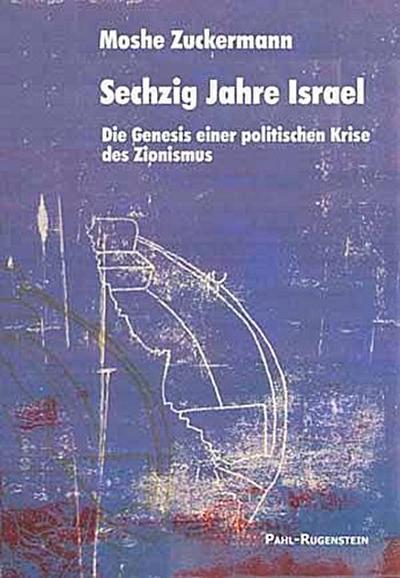 Sechzig Jahre Israel