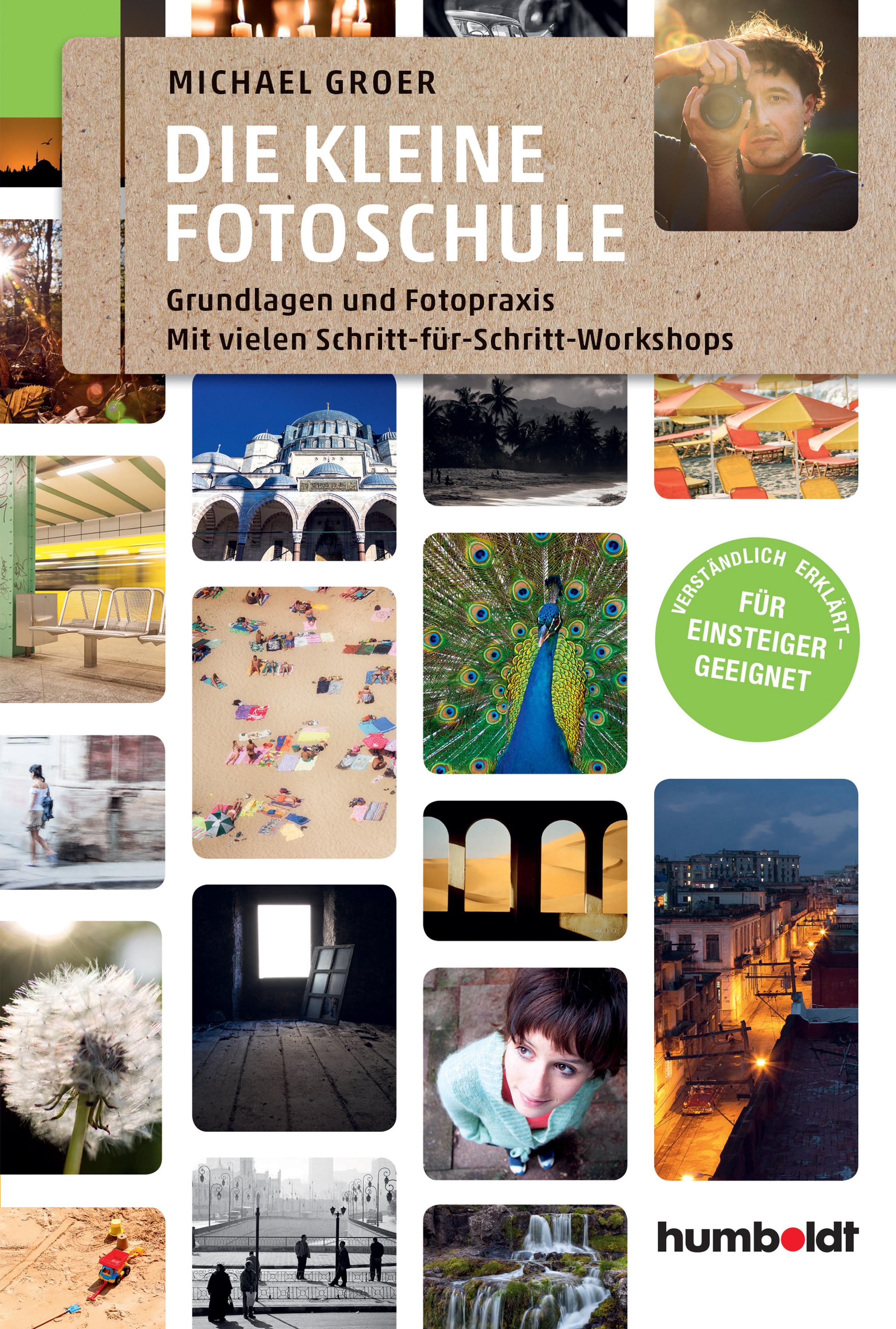 Die kleine Fotoschule Michael Groer