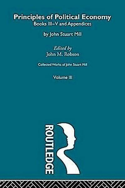 The Principles of Political Economy Volume Two: III. Principles of Political Economy Vol B