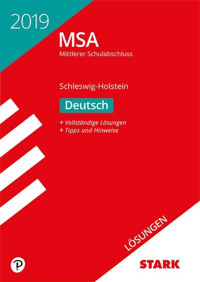 STARK Lösungen zu Original-Prüfungen und Training MSA 2019 - Deutsch - Schleswig-Holstein