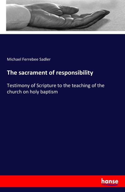 The sacrament of responsibility