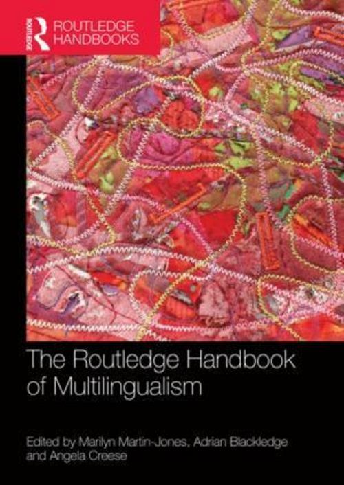 The Routledge Handbook of Multilingualism | Marilyn Martin-J ... 9781138932517