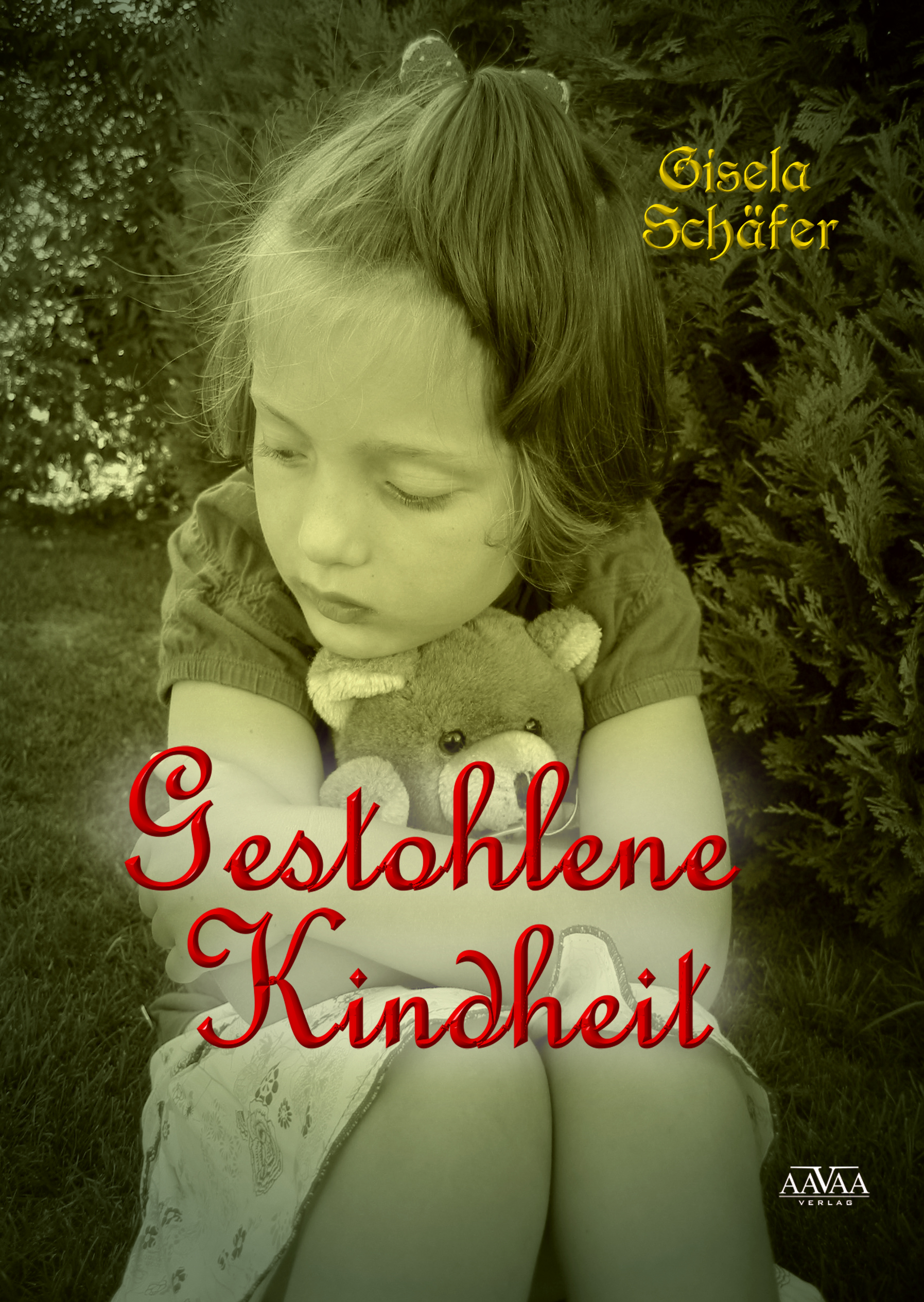 Gestohlene Kindheit - Sonderformat Großschrift Gisela Schäfer