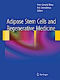 Adipose Stem Cells and Regenerative Medicine