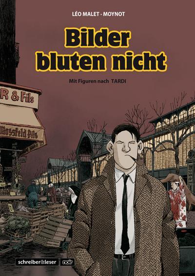 Nestor Burma 2 - Bilder bluten nicht
