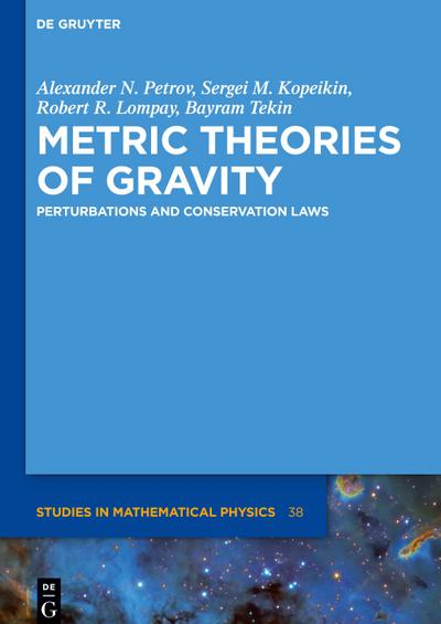 Metric Theories of Gravity