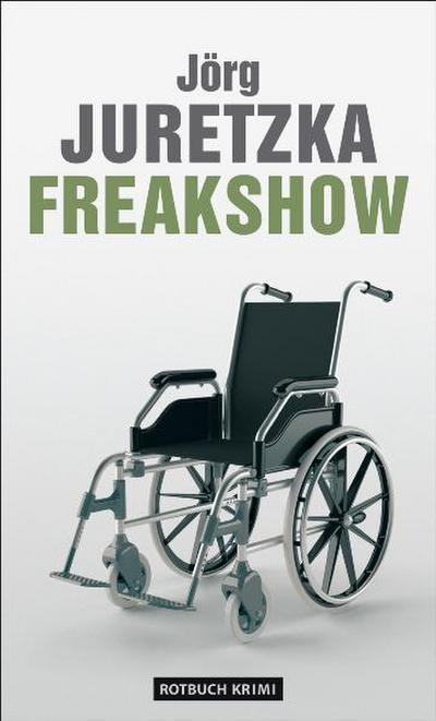 Juretzka, Freakshow