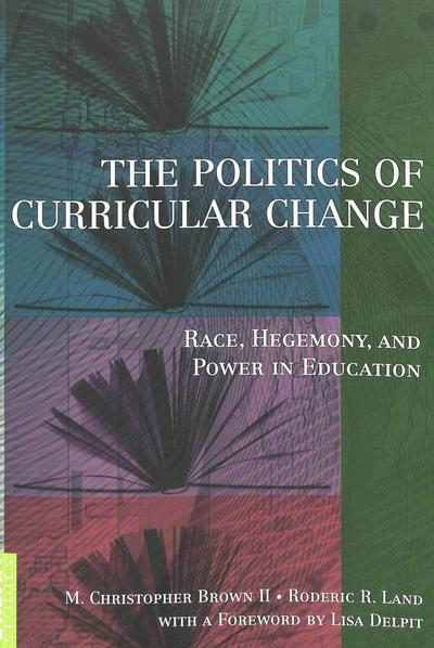 The Politics of Curricular Change