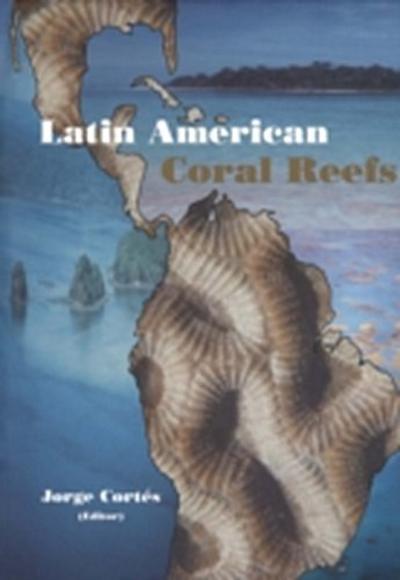 Latin American Coral Reefs