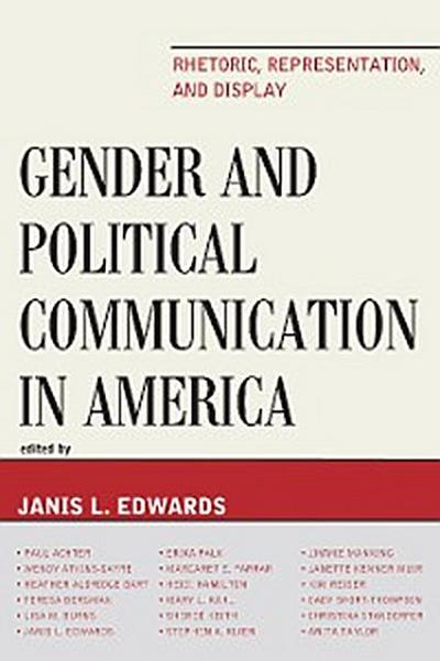 Gender and Political Communication in America