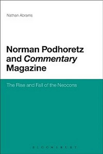Norman Podhoretz and Commentary Magazine
