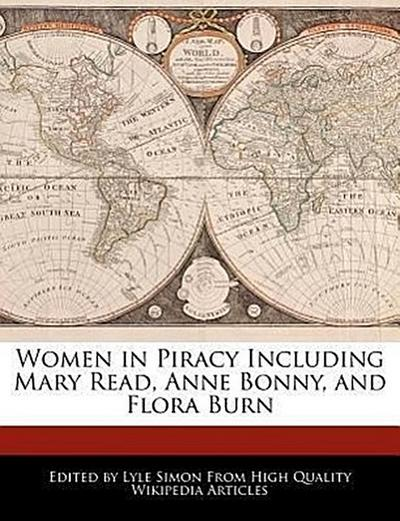 Women in Piracy Including Mary Read, Anne Bonny, and Flora Burn