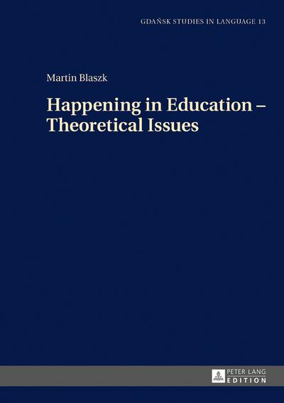 Happening in Education - Theoretical Issues