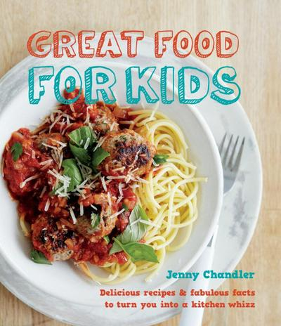 Great Food for Kids