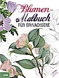 Blumen-Malbuch für Erwachsene