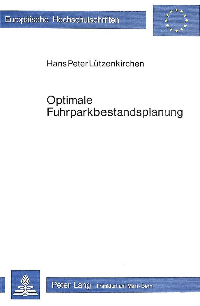 Optimale Fuhrparkbestandsplanung Hans Peter Lützenkirchen