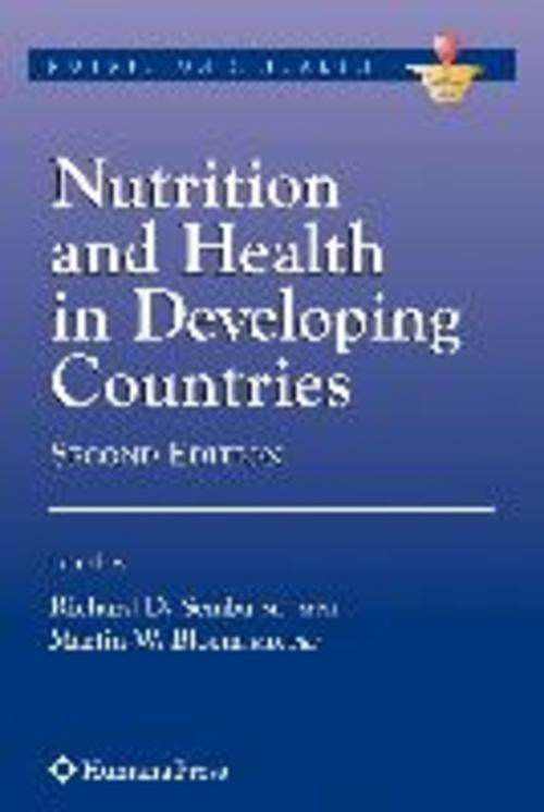 Nutrition and Health in Developing Countries Richard D. Semba