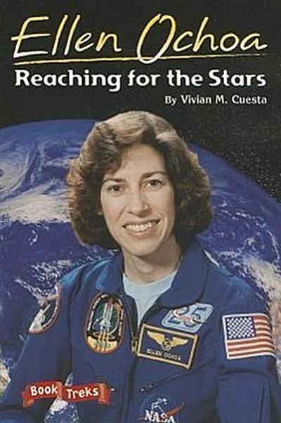 Book Treks Level Three Ellen Ochoa: Reaching for the Stars 2004c