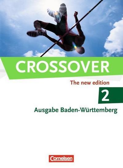 Crossover 2: 12./13. Schuljahr. Schülerbuch Baden-Württemberg