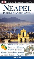 Neapel, Pompeji & Amalfi-Küste; Vis à Vis; Deutsch; Ktn, Zeichn., Farbleitsystem, histor. Abriss, Schnittzeichn., Grundr., Routentips, Stadtpl.